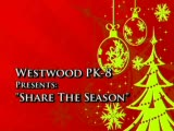 """Westwook Pk-8 Presents: """"Share the Season"""""""
