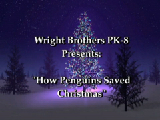 """Wright Brothers Pk-8 Presents: """"How the Penguins Saved Christmas"""""""