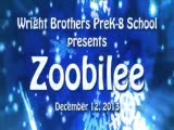 """Wright Brothers Pk-8 presents """"Zoobilee"""""""