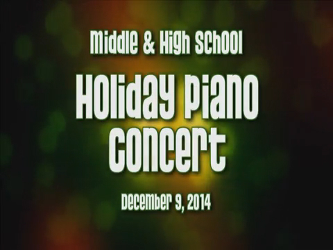 Stivers Piano Department Middle & HS Holiday program
