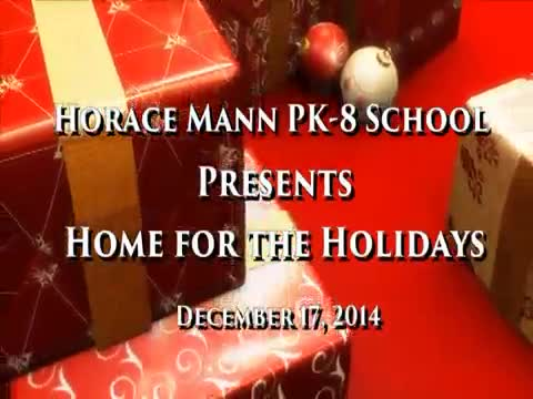 Horace Mann presents Home for the Holidays