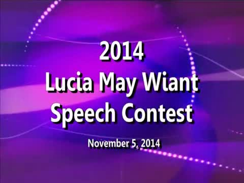 2014 Lucia May Wiant Speech Contest