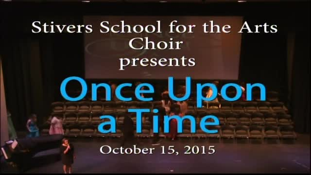 """Stivers Choir presents """"Once Upon a Time"""""""