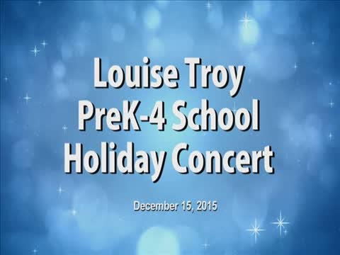Louise Troy PK-4 School Holiday Concert 2015