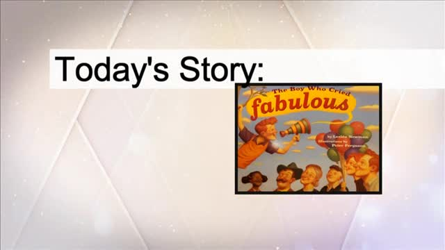 """Ms. Story """"The Boy Who Cried Fabulous"""""""