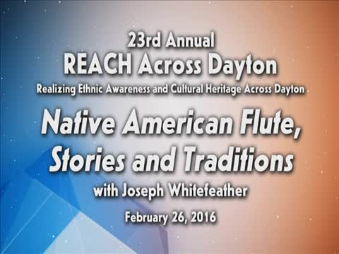 """REACH 2016: """"Native American flute, stories and traditions"""""""