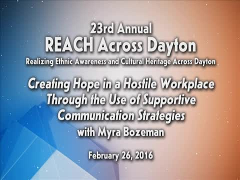"""REACH 2016: """"Creating Hope in a Hostile Workplace"""""""