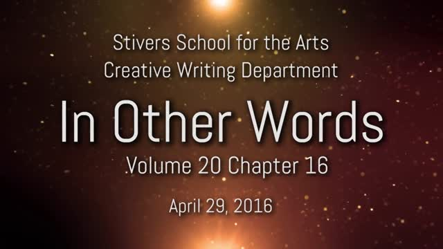 """Stivers Creative Writing Dept. presents """"In Other Words"""""""