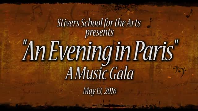 """Stivers School for the Arts presents """"An Evening in Paris"""""""