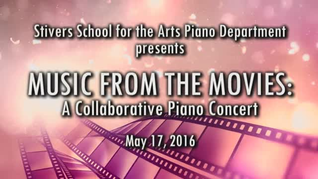 """Stivers School for the Arts Piano Dept. presents """"Music from the Movies"""""""