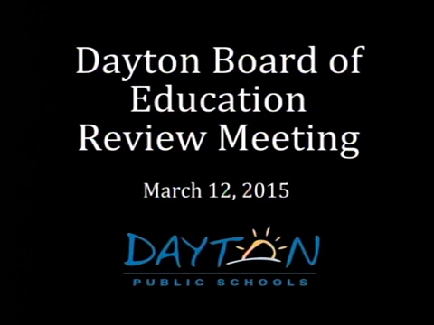 Dayton Board of Education Review Session
