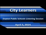 City of Learners: Dayton public Schools Listening Session