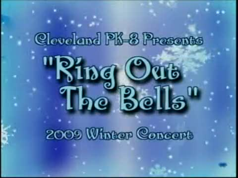 """Cleveland Pk-8 presents """"Ring Out the Bells"""""""