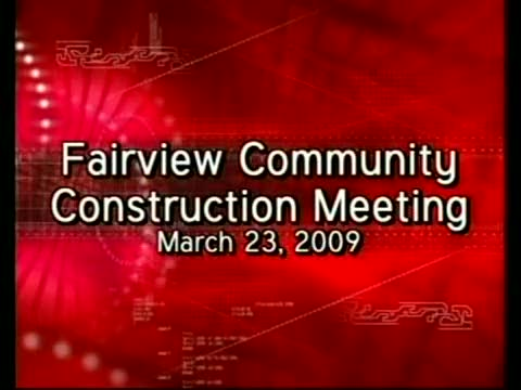 Fairview Community Construction Meeting