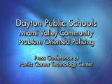 Miami Valley Community Problem Oriented Policing Press Conf. Conference