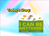 """Ms. Story """"I can be Anything"""""""